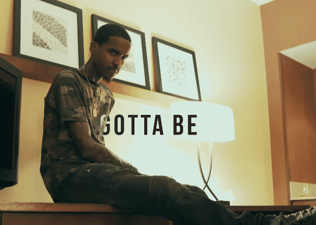 Gotta Be - Lil Reese