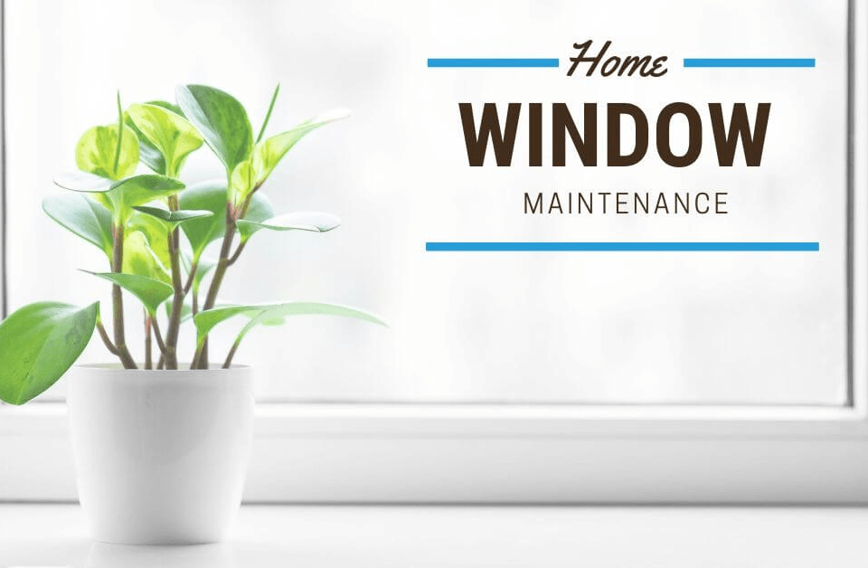Home Window Maintenance