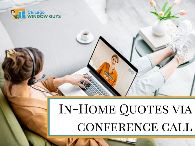 In-home quote via conference call