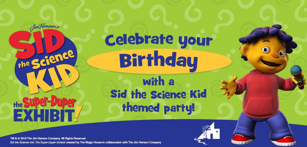 Sid the Science Kid Birthdays