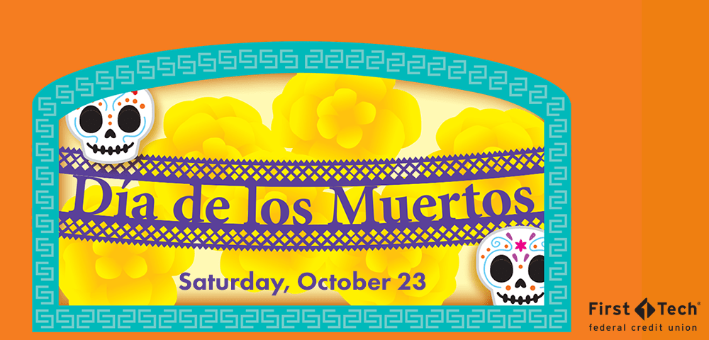 Diá de los Muertos - Saturday, October 23, 2021