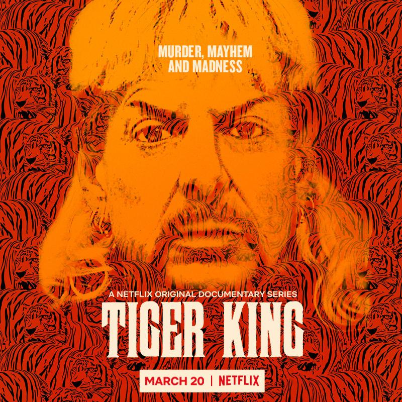 Key art for Netflix's series Tiger King: Murder, Mayhem and Madness