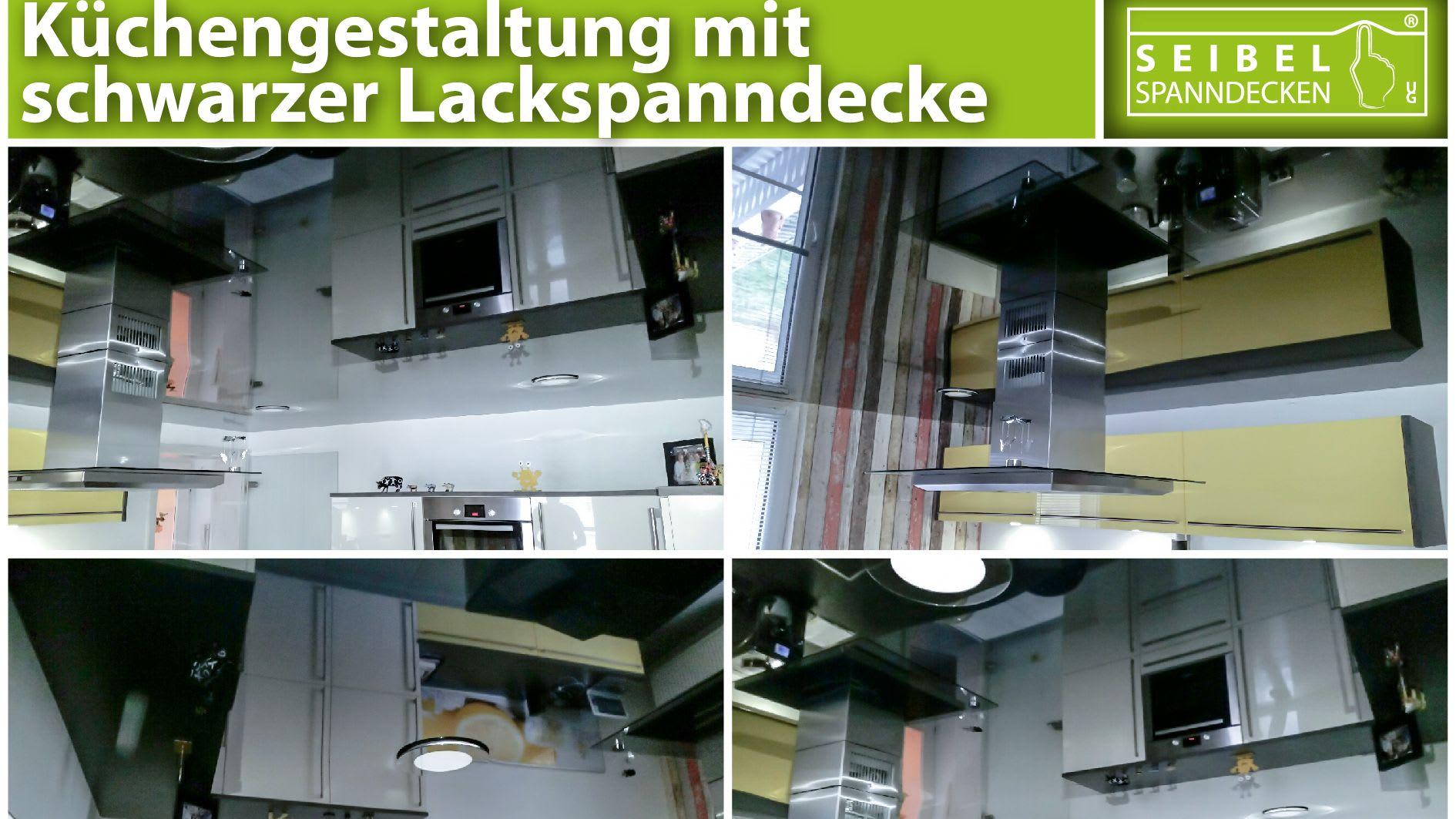 Küchengestaltung mit schwarzer Lackspanndecke Collage