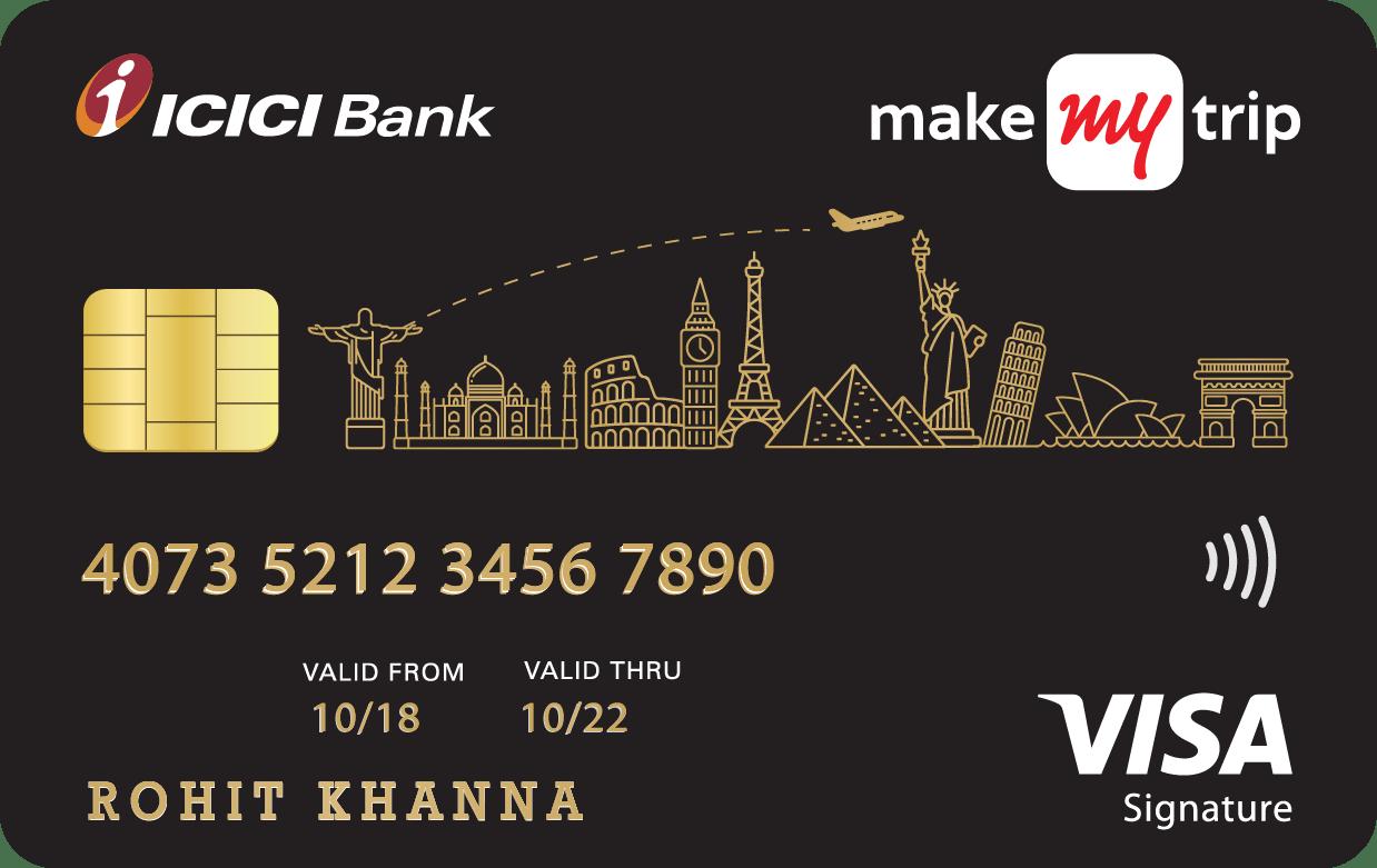 MakeMyTrip ICICI Bank™ Signature Credit Card