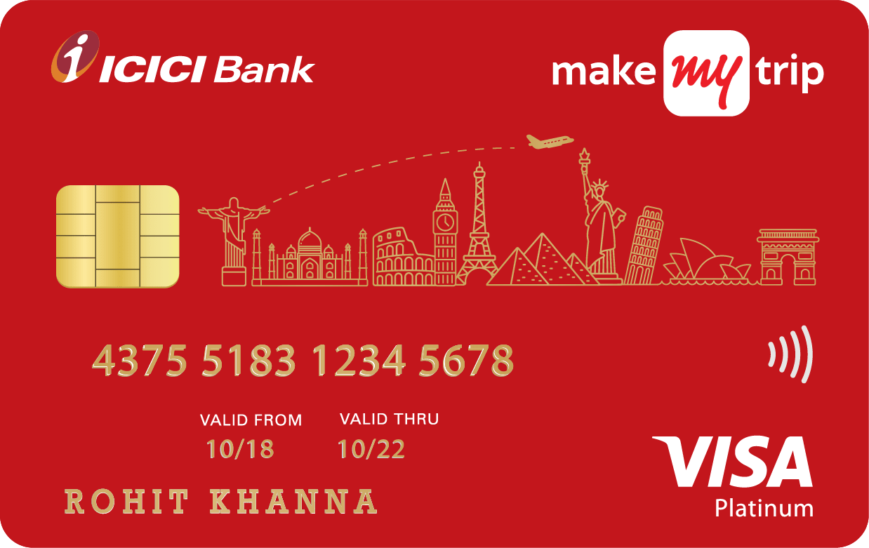 MakeMyTrip ICICI Bank™ Platinum Credit Card
