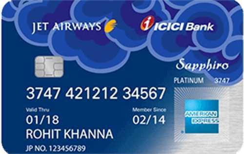Jet Airways ICICI Bank™ Sapphiro Amex™ Credit Card