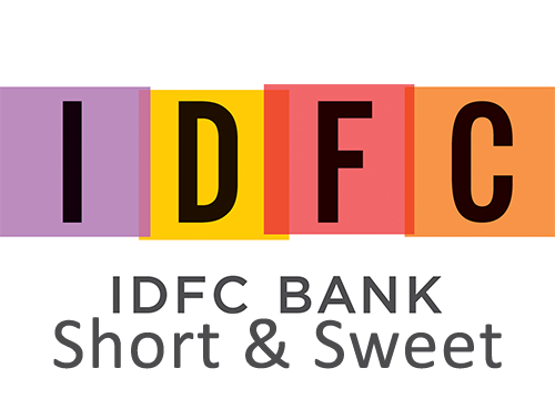 IDFC Bank Short & Sweet