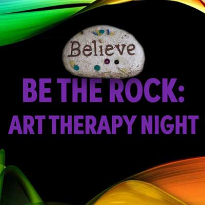 Be the Rock: Art Therapy Night