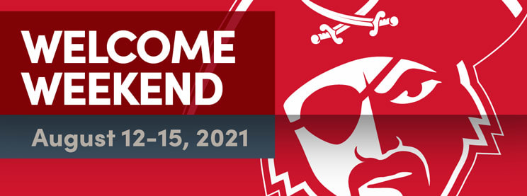 Welcome Weekend - August 12-15, 2021