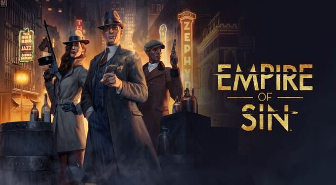 Empire of Sin Game Dengan Tema Mafia Klasik