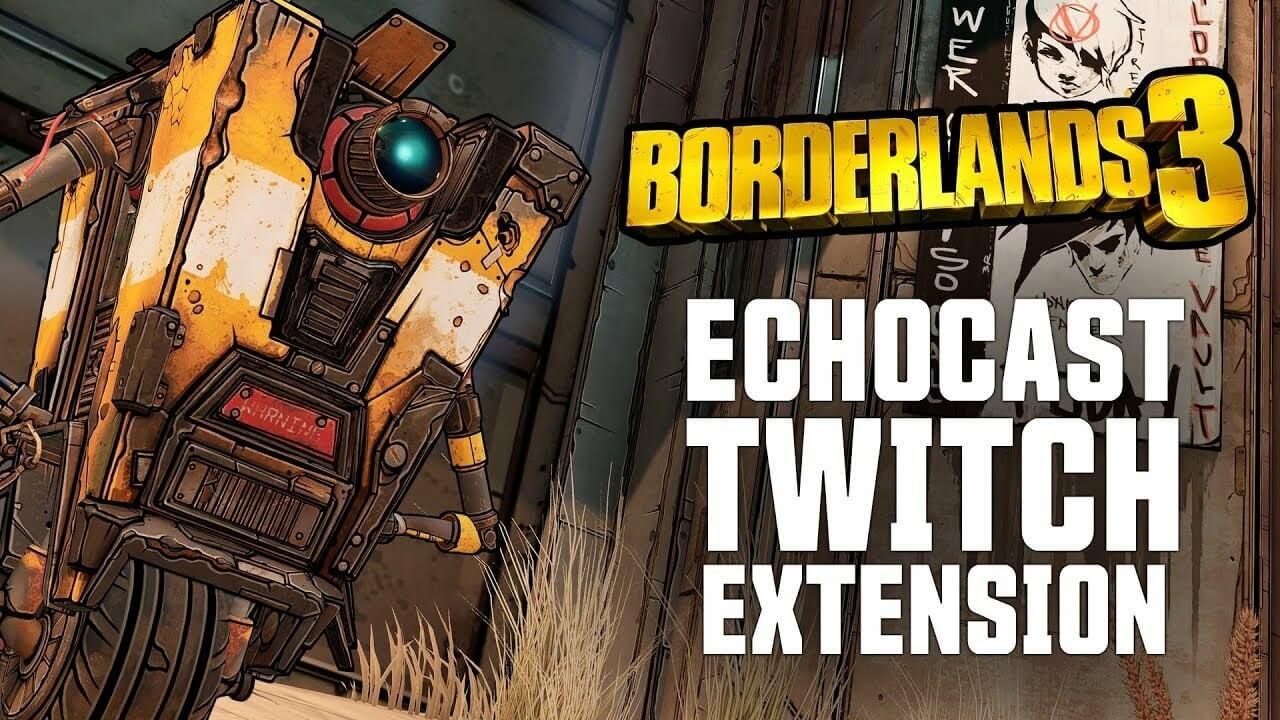 Nonton di Twitch Bisa Dapat Loot di Borderlands 3