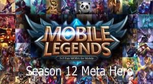 Meta Hero Season 12 Mobile Legends