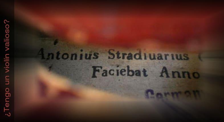 Tengo un violín con una etiqueta que pone Stradivarius