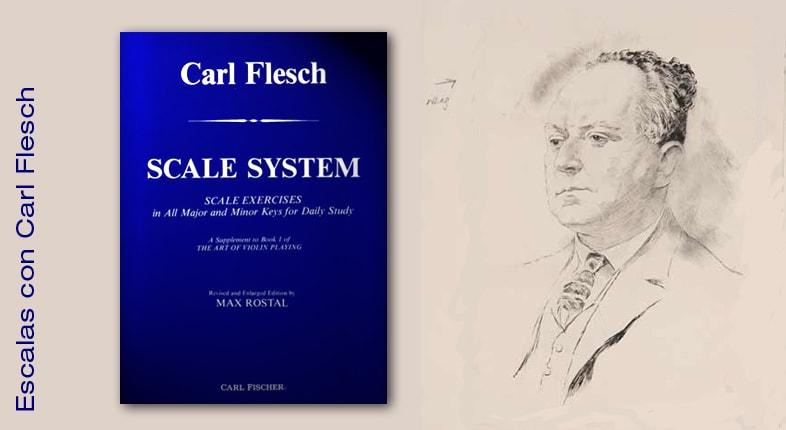 Practicando escalas con Carl Flesch