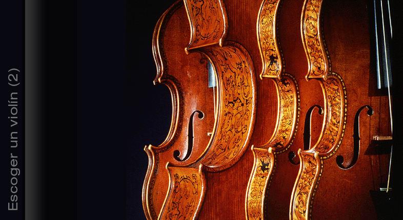 Cómo escoger un violín (2)