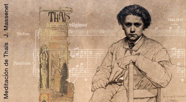 Meditación de Thaïs | Jules Massenet