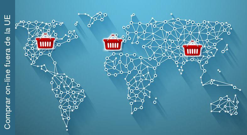 Cómo comprar online fuera de la UE
