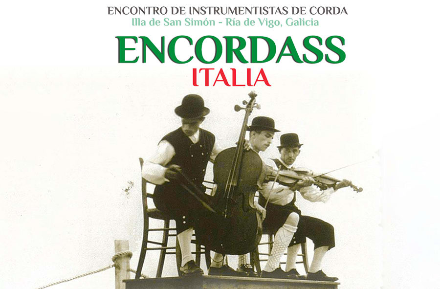 La edición del Encuentro de Instrumentistas de Cuerda Encordass 2021, estará dedicada a Italia