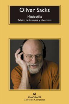 Musicofilia, Relatos de música y cerebro