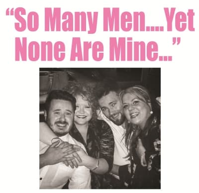 So Many Men Yet None Are Mine!