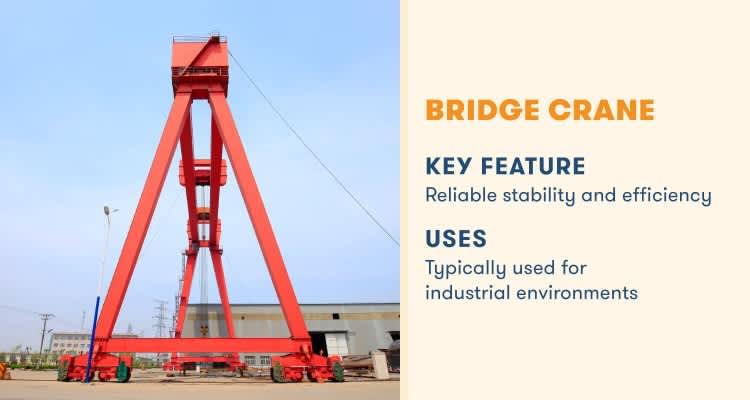 bridge crane key feature reliable fix and efficient of