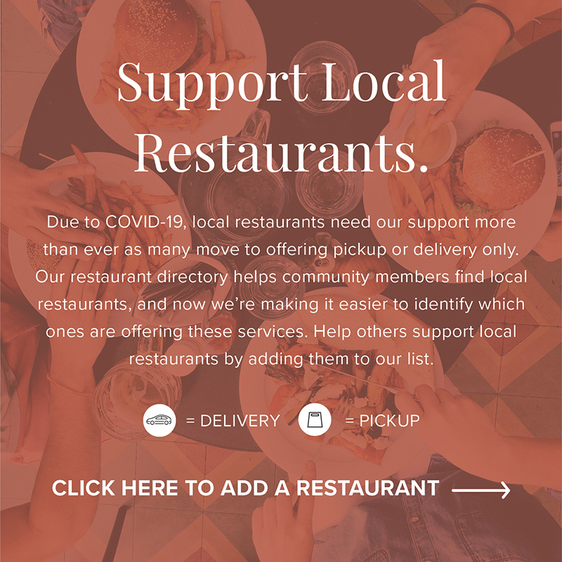 Support Local Restaurants - Delivery & Pickup Available