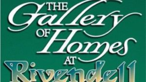 The Gallery of Homes at Rivendell