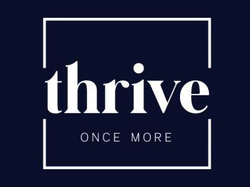 Thrive Once More