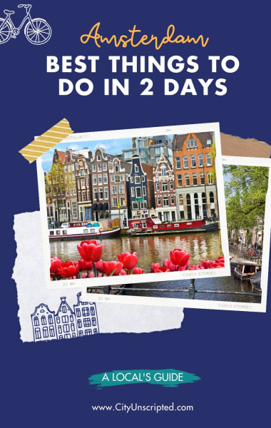 Two Days in Amsterdam – Best Things to do in 48 Hours