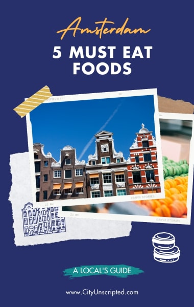 5 Amazing Foods You Must Try In Amsterdam