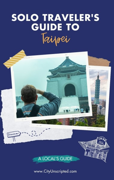Solo Traveler's Guide to Taipei - Things To Do Alone