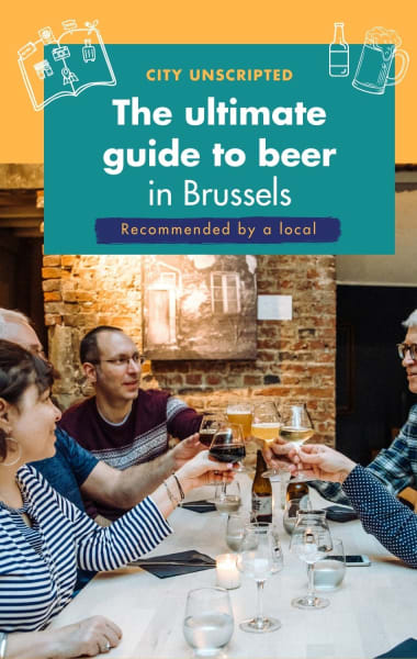 The Ultimate Guide To Beer In Brussels