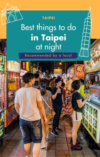 Best Things To Do At Night In Taipei
