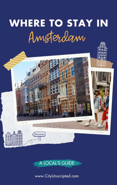 Where To Stay In Amsterdam - Best Neighborhoods Guide