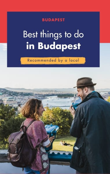 Top 10 Local Things to do In Budapest