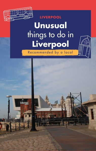 Unusual Things To Do In Liverpool That Are Not In Your Guidebook
