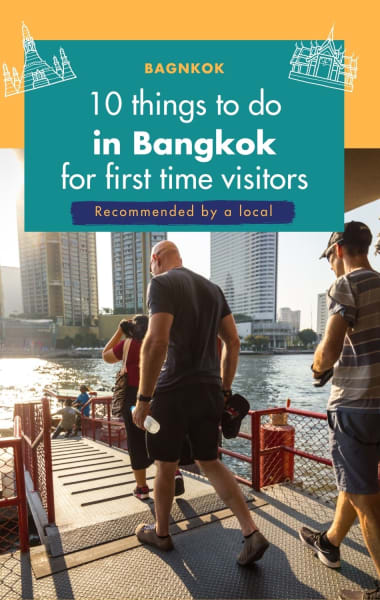 Top 10 Things To Do In Bangkok For First Time Visitors