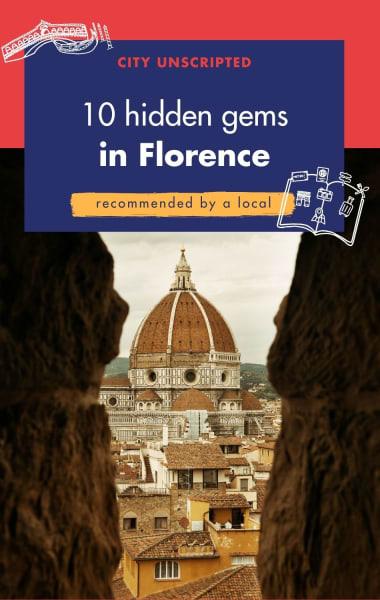 10 Hidden Gems in Florence
