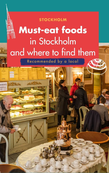 Must Eat Foods In Stockholm And Where to Eat Them