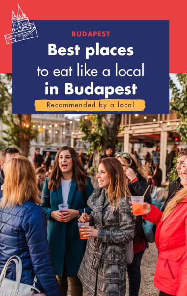Best Places To Eat Like A Local In Budapest