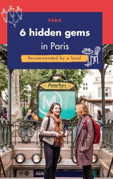 6 Hidden Gems In Paris