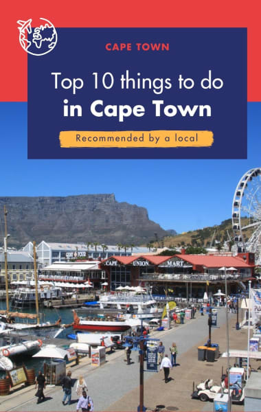 Top 10 Things To Do In Cape Town - Recommended By A Local