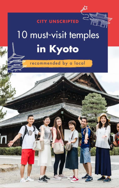 10 Must See Temples In Kyoto