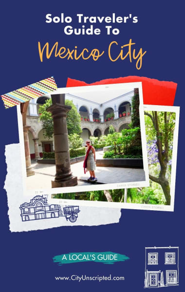 Solo Traveler's Guide to Mexico City - Things To Do Alone