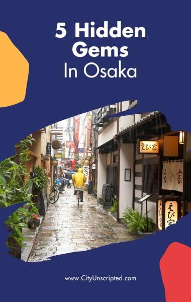 5 Hidden Gems in Osaka