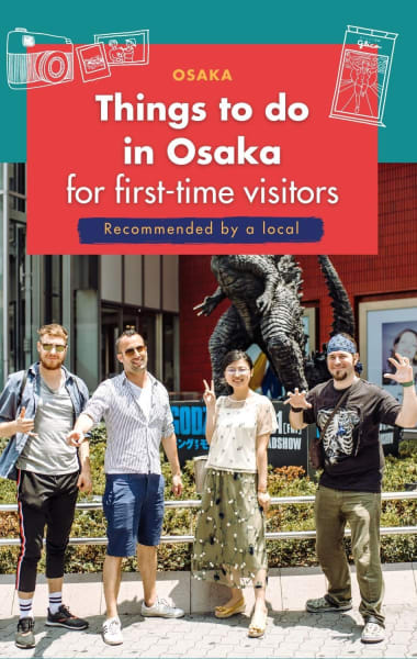 Osaka Travel Guide: Things To Do For First Time Visitors