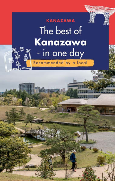 One Day In Kanazawa - The Ultimate 24 Hour Itinerary