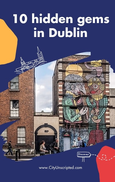 10 Hidden Gems in Dublin