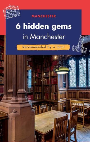 6 Hidden Gems in Manchester