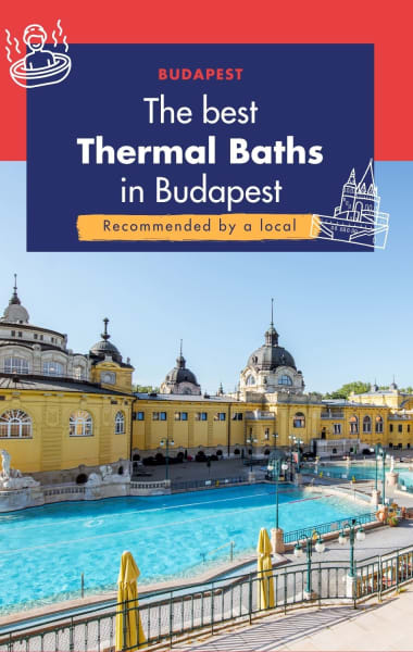 Best Thermal Baths in Budapest – A Local's Guide